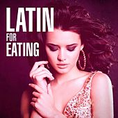 Latin for Eating by Various Artists