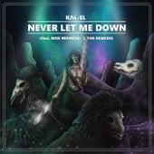 Never Let Me Down (The Remixes) ft. Moe Monroe by KΛl- El