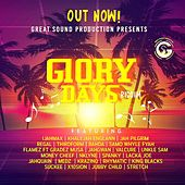 Glory Days Riddim by Various Artists
