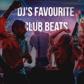 DJ's Favourite Club Beats by Various Artists
