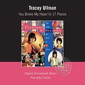 You Broke My Heart In Seventeen Places von Tracey Ullman