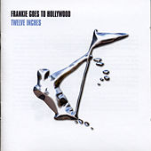 Twelve Inches by Frankie Goes to Hollywood