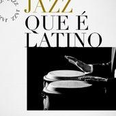 Jazz que é Latino de Various Artists