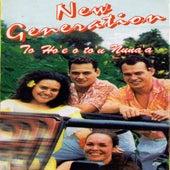 La Ho'e o To'u Nuna'a by New Generation