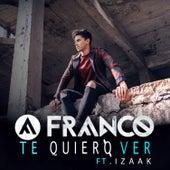 Te Quiero Ver de Franco