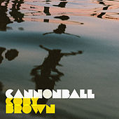 Cannonball de Coby Brown
