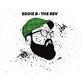Eddie B by The Rev