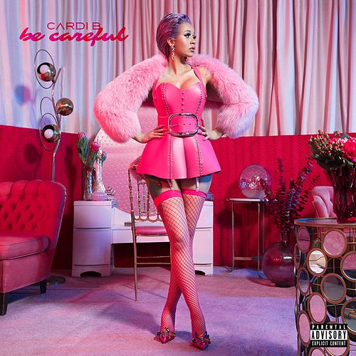 Be Careful by Cardi B
