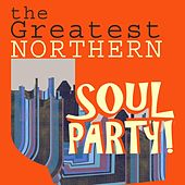 The Greatest Northern Soul Party! de Various Artists