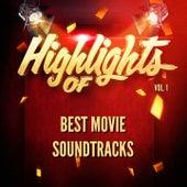 Highlights of Best Movie Soundtracks, Vol. 1 van Best Movie Soundtracks