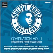 Soulful House Barcelona, Vol. 1 de Various Artists