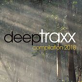 Deep Traxx Compilation 2018 by Various Artists