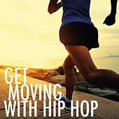 Get Moving With Hip Hop de Various Artists