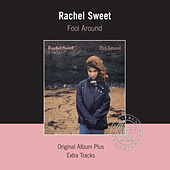 Fool Around (Remastered) di Rachel Sweet