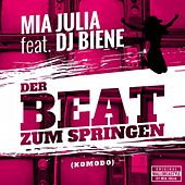 Der Beat Zum Springen (Komodo) von Mia Julia