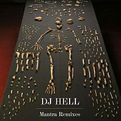 Mantra Remixes de DJ Hell