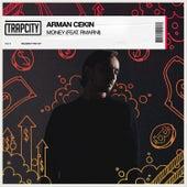 Money (feat. Rmarni) by Arman Cekin