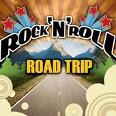 Rock 'N' Roll Road Trip de Various Artists