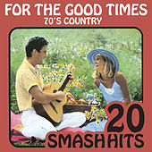 70's Country - For The Good Times de Various Artists