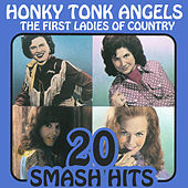 The First Ladies Of Country - Honky Tonk Angels de Various Artists