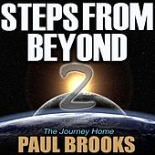 Steps From Beyond 2 - The Journey Home von Paul Brooks