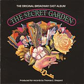 The Secret Garden (Original Broadway Cast Recording) by Original Broadway Cast of The Secret Garden