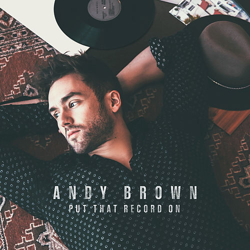 Put That Record On de Andy Brown