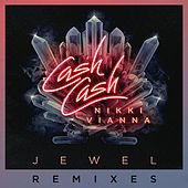 Jewel (feat. Nikki Vianna) (Remixes) by Cash Cash