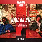 Ride Or Die (feat. Foster The People) (Big Gigantic Remix) de The Knocks