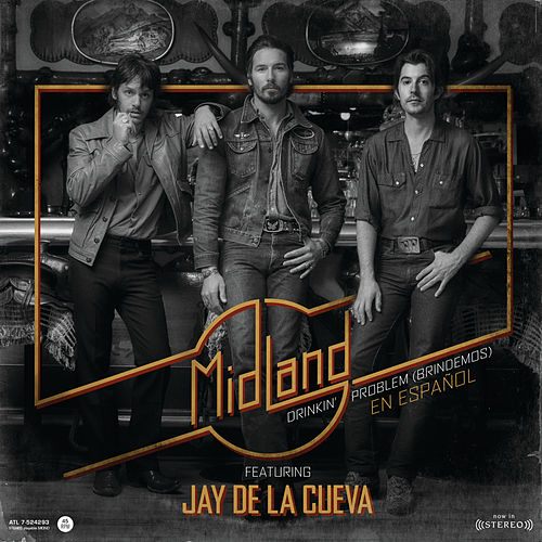 Drinkin' Problem (Brindemos) by Midland