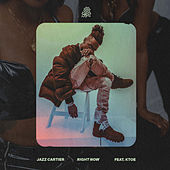 Right Now by Jazz Cartier