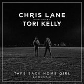 Take Back Home Girl (Acoustic) by Chris Lane