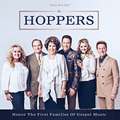 Honor The First Families Of Gospel Music by Hoppers