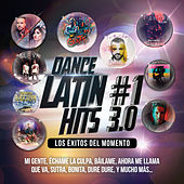 Dance Latin #1 Hits 3.0 (Los Éxitos Del Momento) by Various Artists