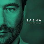 Genug ist genug von Sasha