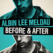 Before & After by Albin Lee Meldau