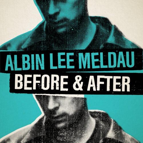 Before & After by Albin Lee Meldau