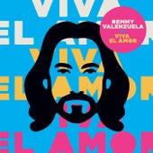 Viva El Amor de Remmy Valenzuela