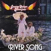 River Song (Remastered) van George Baker Selection
