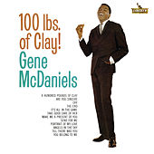 100 Lbs Of Clay! by Gene McDaniels