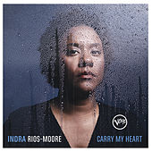 Carry My Heart by Indra Rios-Moore