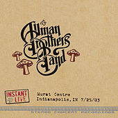 Indianapolis, In 7-25-03 by The Allman Brothers Band