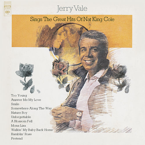 Sings The Greatest Hits Of Nat... by Jerry Vale