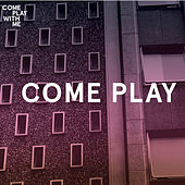 Come Play de Various Artists