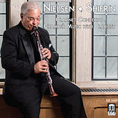 Nielsen: Clarinet Concerto & Chamber Music with Clarinet by David Shifrin