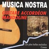 Musica nostra: Les plus belles mélodies corses von Various Artists