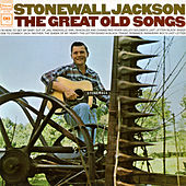 The Great Old Songs von Stonewall Jackson