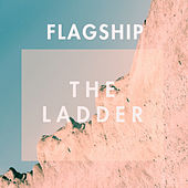 The Ladder (EP) van Flagship