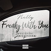 Freaky with You von Nelly