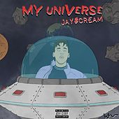 My Universe de Jay$Cream